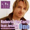 Roberto De Carlo feat. Joshua - One (Richard Earnshaw Remix)