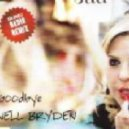 NELL BRYDEN - Goodbye [Ash Howes Radio Remix]