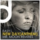Easy L. - L. - New Day [Anthem] (Mr. Moon Space Dub)