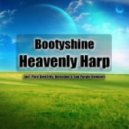 Bootyshine - Heavenly Harp (Original Mix)