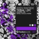 Andy Raeside - Tribal Life (Danilo Ercole Remix)