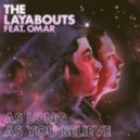 The Layabouts Ft. Omar - As Long As You Believe (The Layabouts Future Retro Reprise Mix)