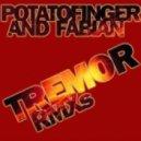 Potatofinger & Fabian - unearthed