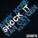 AnGy KoRe - Shock It (Yan Oxygen Remix)