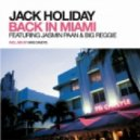 Jack Holiday Feat. Jasmin Paan & Big Reggie  - Back In Miami (Club Mix)