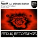 AurA ft. Danielle Senior - Every Emotion (Loverush UK! Remix)