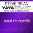 Steve Brian - Yaya