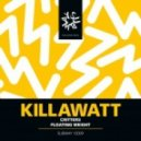 Killawatt - Critters  (Original mix)