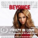 Beyonce - Crazy In Love (DJ Zhukovsky & DJ Lykov Remix)