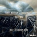 Sonny Wharton - Keep On (Original Mix)