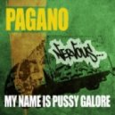 Pagano, Paramour - My Name Is Pussy Galore (Paramour Remix)