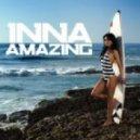 Inna - Amazing (Mark Pride & Sanel Topaz 2012 Remix)