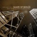 Wellenrausch - Shape Of Berlin (Silva Remix)