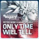Peter Wibe, Marcia Juell - Only Time Will Tell (Vocal Mix)