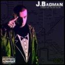 J.Badman - Feel This Way