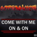 Cottonmouth - Come With Me