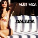 Alex Mica - Dalinda (DJ Eight Mash Up)