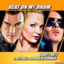Gabry Ponte Feat. Pitbull & Sophia Del Carmen - Beat On My Drum (EU Extended Spanish)