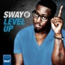 Sway - Level Up (Blame Mix)