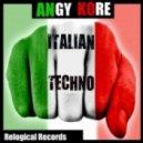 Delano, Omega Drive, AnGy KoRe - Italian Techno (Omega Drive & Delano Remix)