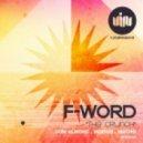 F-Word - Crunch (Original Mix)