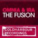 Omnia & IRA - The Fusion (Radio Edit)