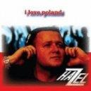 Dj Hazel - I Love Poland (TheFreakSound & Tuneblasterz Remix)