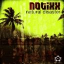 Notixx - Natural Disaster (Original Mix)
