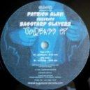 Patrick Alavi & Basstard Slayerz - Goldbass (Original Mix)