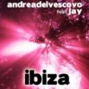 Andrea Del Vescovo Feat Jay - Ibiza (Radio Edit)