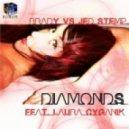 Brady vs Jed Stemp Feat. Laura Cyganik - Diamonds (Original Mix)