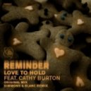 Reminder feat. Cathy Burton - Love To Hold (Simmons And Blanc Remix)