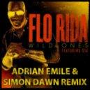 Flo Rida - Wild Ones (Feat. Sia) (Adrian Emile & Simon Dawn Remix)