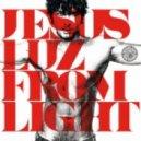 DJ Jesus Luz - We Came From Light (Original Mix)