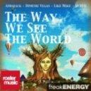Afrojack & Dimitri Vegas & Like Mike & Nervo - The Way We See The World (Short Instrumental Edit)