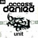 Access Denied - Unit