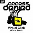 Access Denied - Virtual Click (4Kuba Remix)