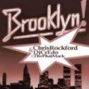 Chris Rockford & Dj Credo feat. The Phat Mack - Brooklyn! (Radio Edit)