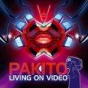 Pakito - Living On Video (Taito Bootleg Mix)
