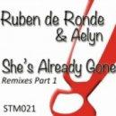 Ruben de Ronde & Aelyn - She's Already Gone