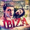Dj Sandro Escobar feat. Katrin Queen - Ibiza (Radio Mix)