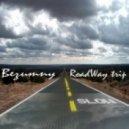Bezumny - roadWay Trip