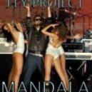 Fly Project - Mandala (Dj GrounD Mash Up)