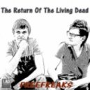 FreeFreaks - The Return Of The Living Dead (Original Mix)