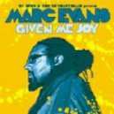 Marc Evans - Given Me Joy (Knee Deep Classic Mix)