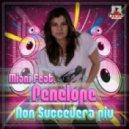 Penelope, Miani - Non Succedera Piu (Stephan F Remix)