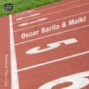 Oscar Barila & Maiki - Behind The Line (Original Mix)