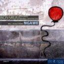 Bossruu feat. Wandile - Ngawe (Atjazz Love Soul Remix)