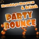 Brooklyn Bounce & Splash - Party Bounce (Die Hoerer Remix)