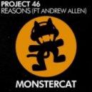 Project 46 & Andrew Allen - Reasons Feat Andrew Allen (Original Mix)